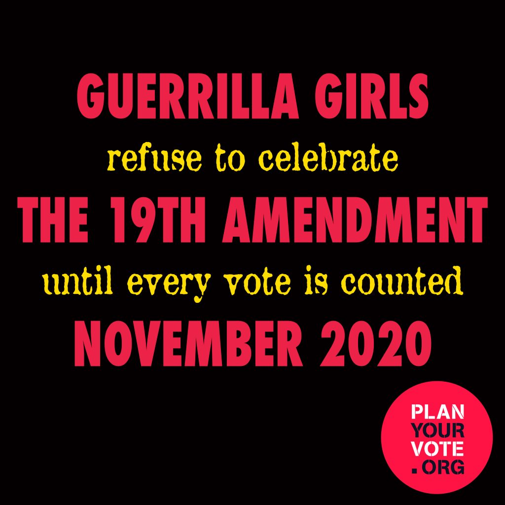 This image has an empty alt attribute; its file name is guerrilla-girls-planyourvote-1024x1024-1.jpg